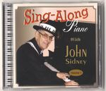 Sing Along Piano with John Sidney Volume 1